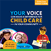 Your Voice Can Make a Difference for Child Care in Your Community